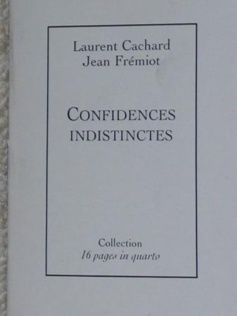 Les confidences indistinctes